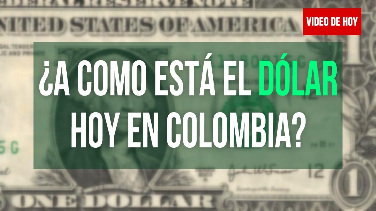 Precio Del Dolar Hoy En Colombia Mayo