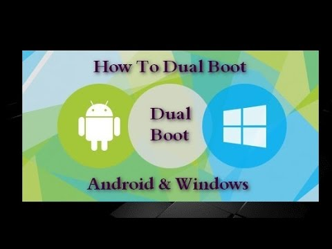 Dual Boot Android And Windows 10/8.1/7 And XP In Computer ...