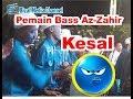 KESALNYA PEMAIN BASS AZ-ZAHIR || AZ-ZAHIR LIVE DI KUDUS