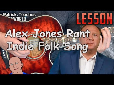 Alex Jones Rant Indie Folk Song- Guitar Lesson-Tutorial-Guitar Lesson-Easy-We Love Our Somalis