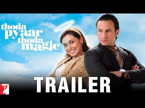 Download Thoda Pyaar Thoda Magic   Official Trailer   Saif Ali Khan   Rani Mukerji   Ameesha Patel