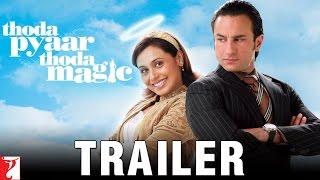 Thoda Pyaar Thoda Magic | Official Trailer | Saif Ali Khan | Rani Mukerji | Ameesha Patel