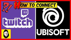 HOW TO CONNECT UBISOFT &. TWITCH ACCOUNT - to get some ingame Rewards / twitch drops TUTORIAL