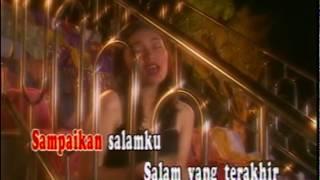 VIDEO KARAOKE LAGU NOSTALGIA - Salam Terakhir / Mira Indrasari