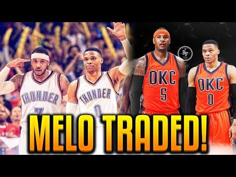 CARMELO ANTHONY TRADED TO THE THUNDER! OFFICIAL CARMELO ANTHONY TRADE!