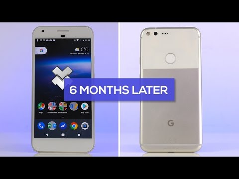 Google Pixel XL Revisited: Is it Still Worth it? (6 Months Later!)