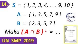Un Matematika Smp 2019 No 14 A Irisan B Komplemen Bilangan Ganjil Prima Belatik Youtube