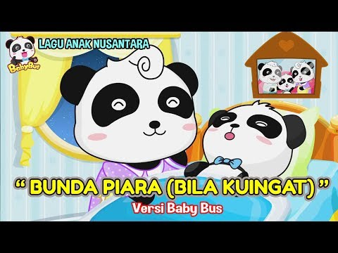 Bunda Piara (Bila Kuingat) ♫ Lagu anak Nusantara ❤ Kartun BabyBus ❤ Edukasi balita, paud, tk, sd