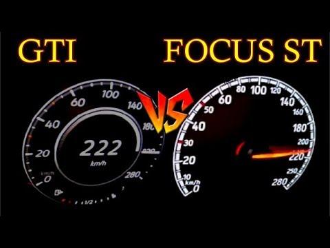 VW Golf GTI 240 HPVS Ford Focus ST 280 HP  Acceleration Winner Is