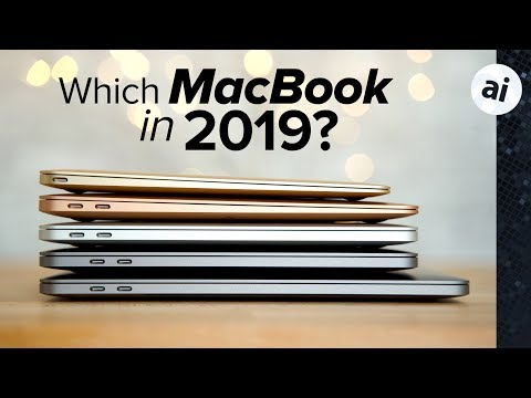 Which MacBook is right for you in 2019?