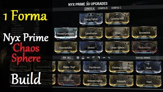Warframe Builds - Nyx Prime Chaos Sphere Build (1 Forma)