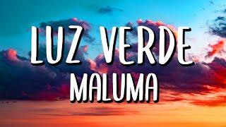 Maluma - Luz Verde (Letra/Lyrics)