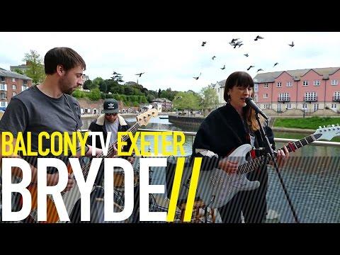 BRYDE - HONEY (BalconyTV)