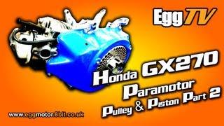 gx270 paramotor pulley piston part 2 eggtv
