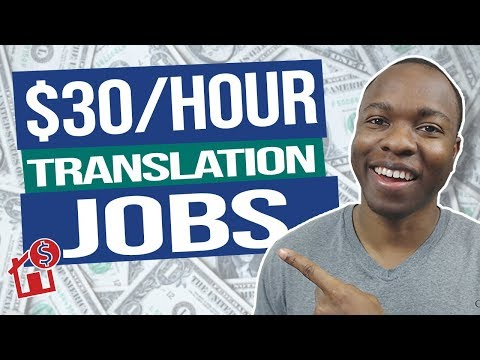 Earn $30-$100 PER HOUR Work From Home Translation Jobs (Make Money Online 2020)