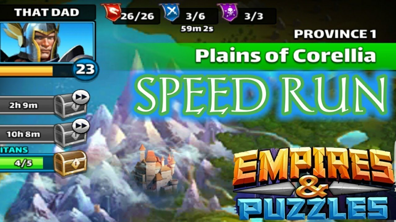 WHAT'S YOUR TIME??? PROVINCE 1 SPEED RUN EMPIRES AND PUZZLES