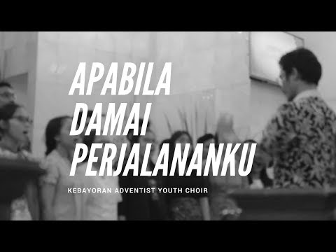 It Is Well - Apabila Damai Perjalananku - Kebayoran Adventist Youth Choir