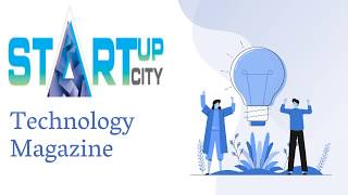 StartUp City: Technology Magaz…