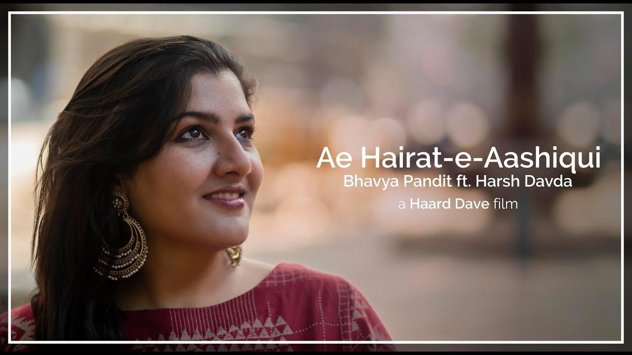 Aye Hairate | Bhavya Pandit | Harsh Davda