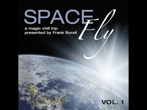 Various Artists - Space Fly, Vol. 1 - A Magic Chill Trip (Pr