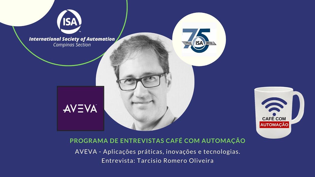 Café Com Automação - Tarcisio Romero Oliveira - AVEVA