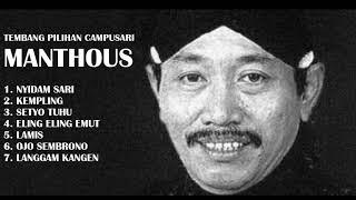TEMBANG PILIHAN MANTHOUS !!! Nyidam sari mp3