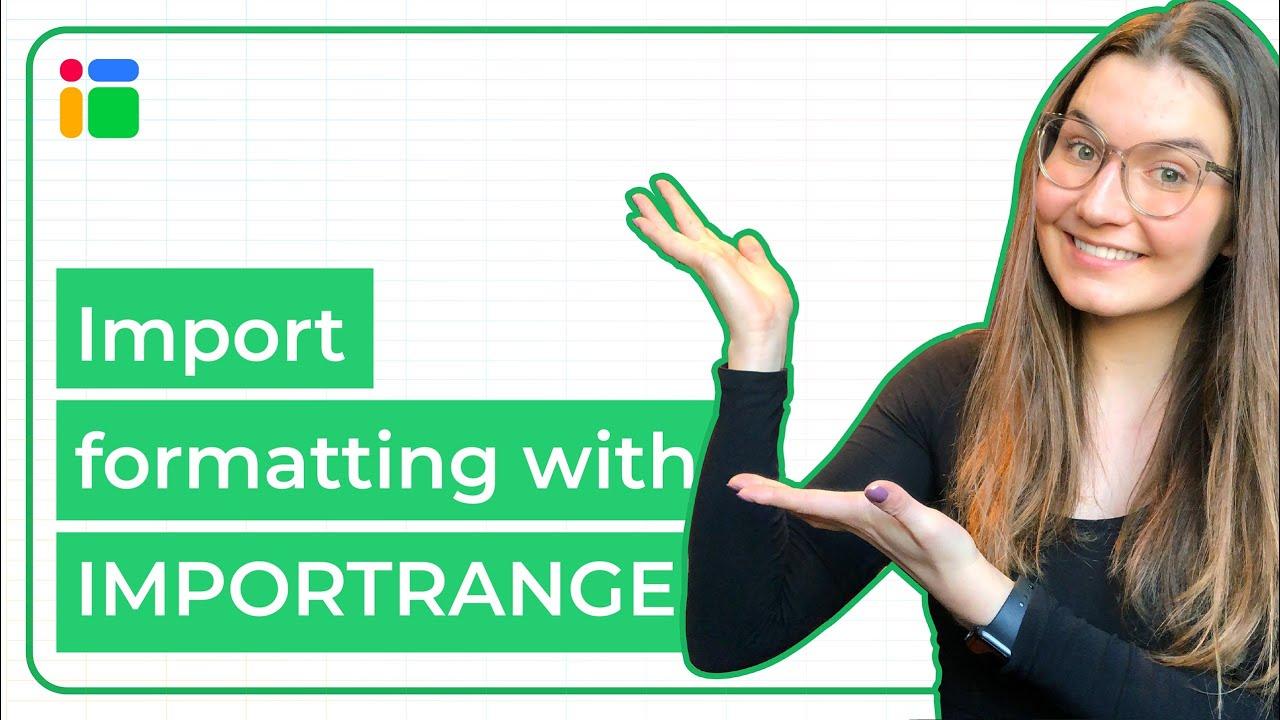 Import formatting with IMPORTRANGE formula