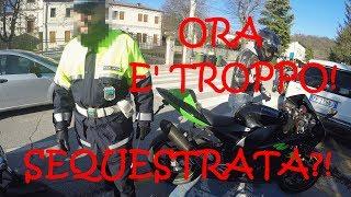 POLIZIA MI SEQUESTRA LA Z900?! ORA BASTA!!
