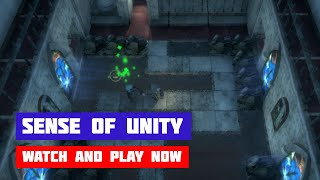 Sense of Unity · Game · Gameplay