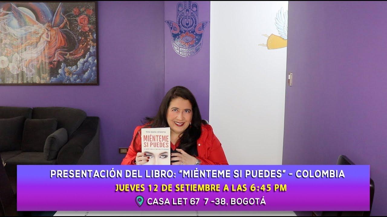 Bogota Presentacion Del Libro Mienteme Si Puedes 12 De Setiembre En La Casa Let Youtube