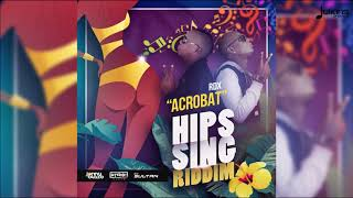 Rdx Acrobat Hips Sing Riddim 2018 Soca Audio.mp3