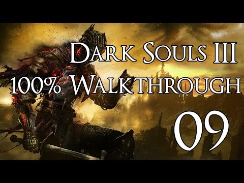 Dark Souls 3 - Walkthrough Part 9: Cathedral of the Deep