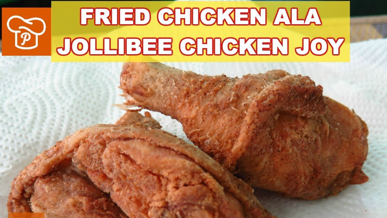 How To Cook Fried Chicken Ala Jollibee Chicken Joy Pinoy Easy Recipes Youtube