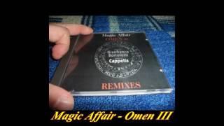 Magic Affair - Omen III (Dj Pierre Mix)