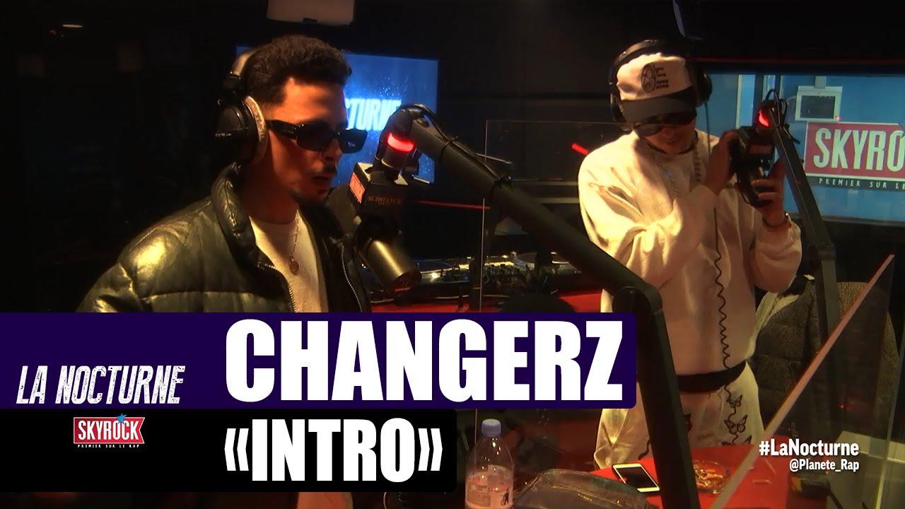 """Changerz """"Intro"""" #LaNocturne"""