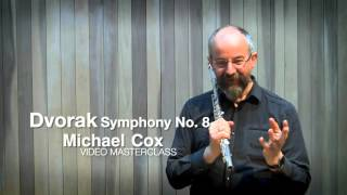 Дворжак, Симфония №8, видео урок первой флейты симфонического оркестра Би-Би-Си Майкла Кокса