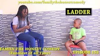 LADDER(Family The Honest Comedy)(EPISODE 153)