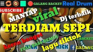 Gambar cover REAL DRUM - DJ TERDIAM SEPI FULL BASS REMIX