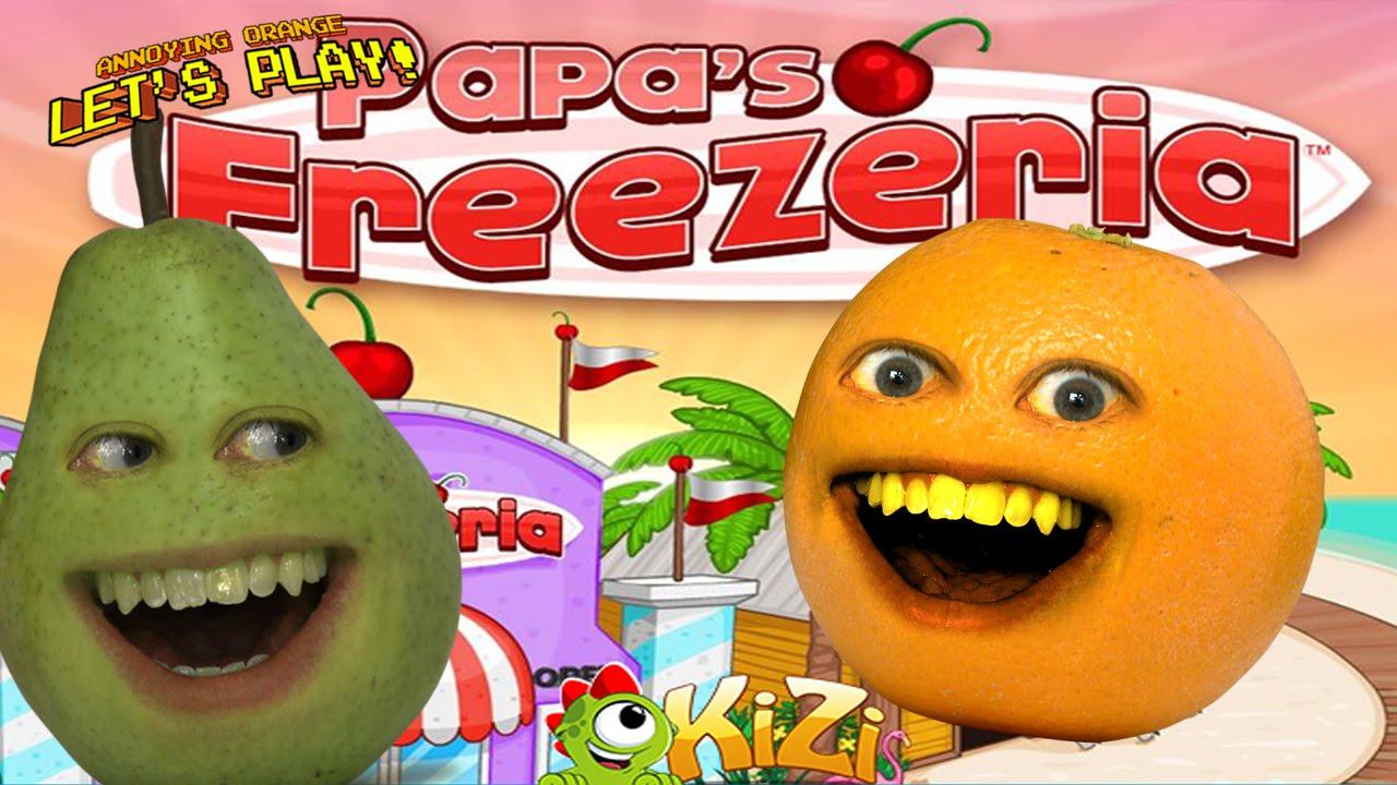 Annoying Orange & Pear - Papa's FREEZERIA - YouTube