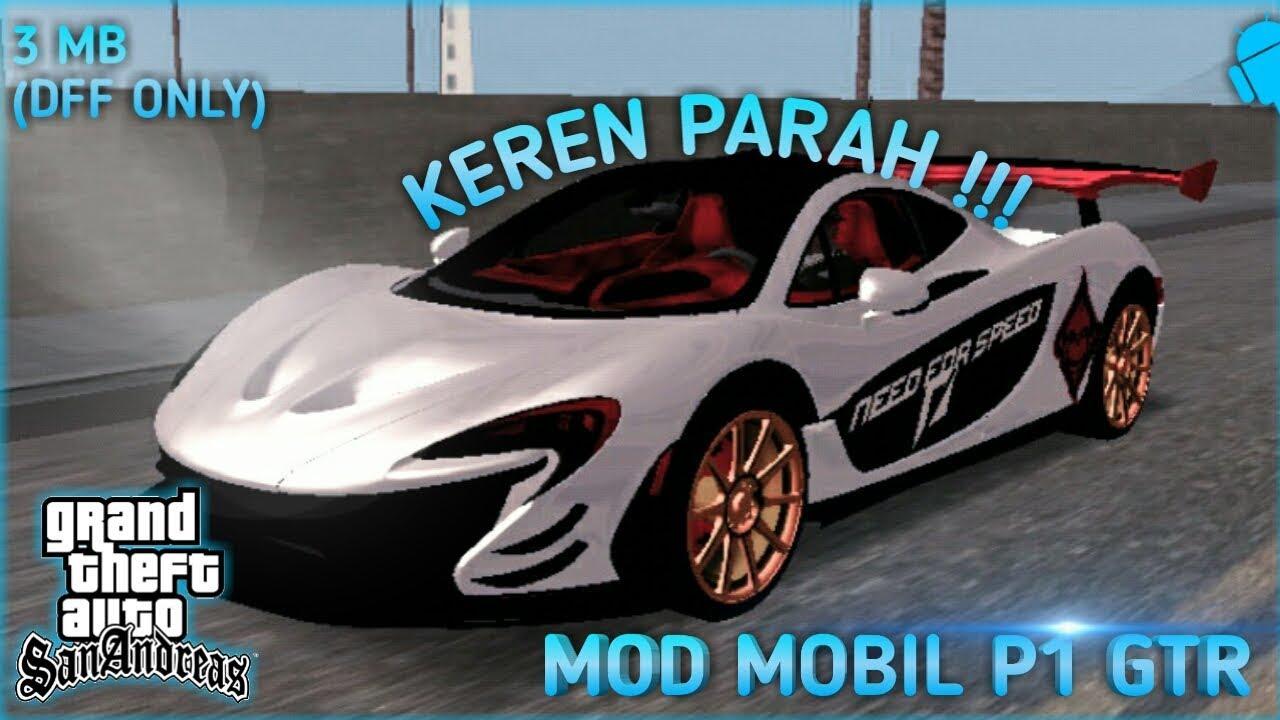 Mod Mobil P1 Gtr Gta Sa Android Mod Mobil Keren Gta Sa Android Youtube