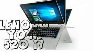 Lenovo Yoga 520 i7 Review(2 in 1 Laptop)