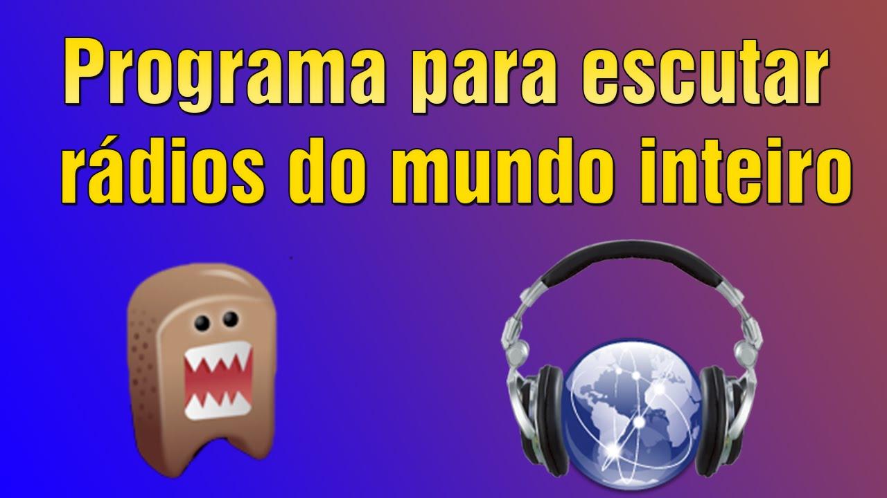 Programa Para Ouvir R Dios Do Mundo Inteiro Youtube