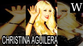 CHRISTINA AGUILERA - WikiVidi Documentary