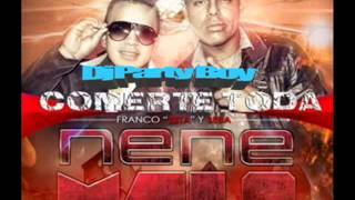 Nene Malo ft Dj Party Boy Comerte Toda