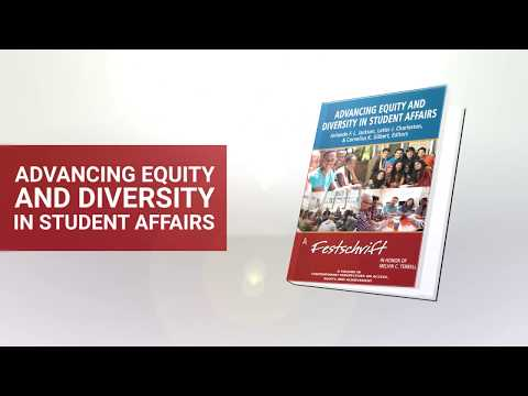 Advancing Equity and Diversity in Student Affairs Book Trailer