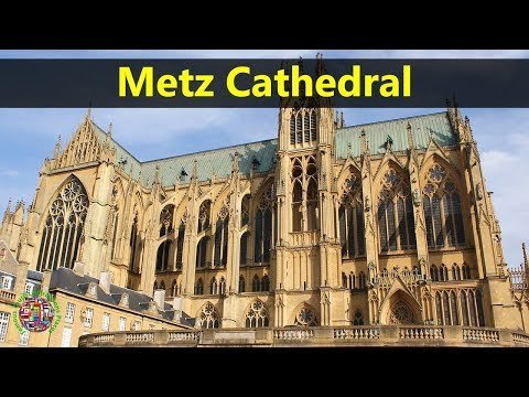 Best Tourist Attractions Places To Travel In France | Metz Cathedral Destination Spot