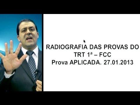 Radiografando Provas Tribunais e MP. TRF, TRT, MPU, TRE e outras TRT1 2013