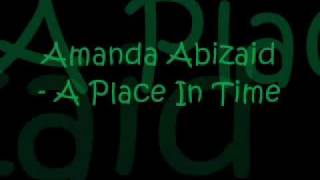 Amanda Abizaid - A Place In Time.wmv