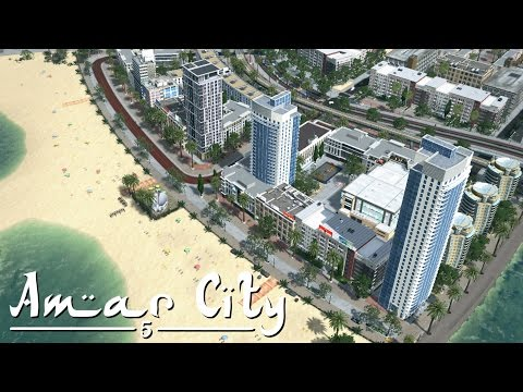 Cities Skylines: Amar City (Part 5) - Beach, Boulevard & Breakwaters