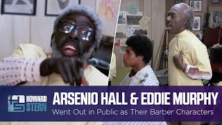 "Arsenio Hall & Eddie Murphy Went Out in Public as Their ""Coming to America"" Barber Characters"